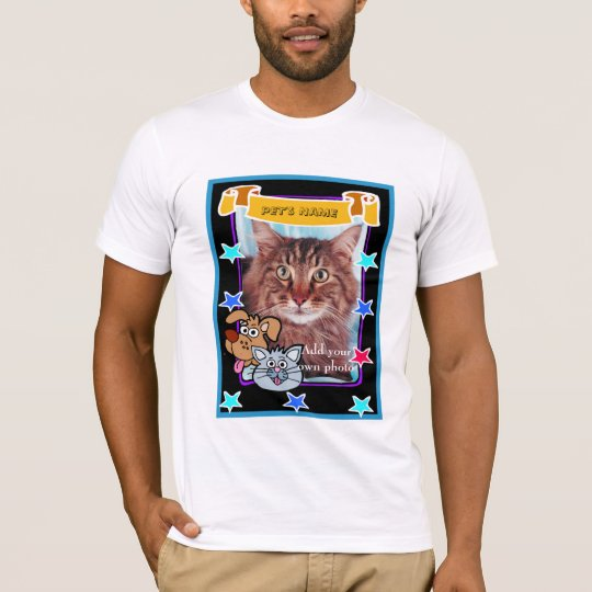 PUT YOUR PET'S PHOTO HERE T-Shirt