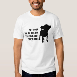 Put Your Tail T Shirt