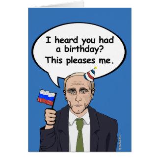 Putin Birthday Card - This pleases me - - Election