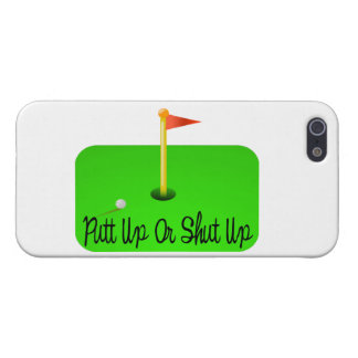 Putt Up Or Shut Up Golf iPhone 5 Cover