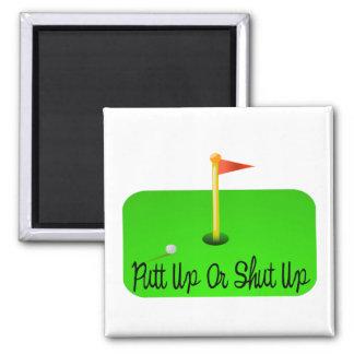 Putt Up Or Shut Up Golf Fridge Magnets