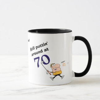 Puttin' Around 70 Golf Mug