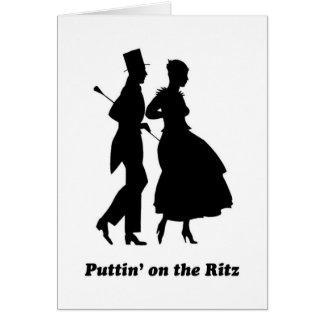 Puttin on the Ritz Card