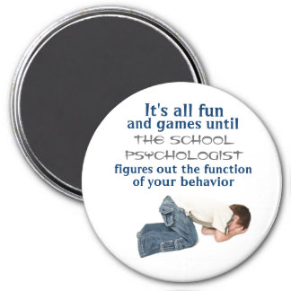 Putting the Fun in Functional Behavioral Analysis 7.5 Cm Round Magnet