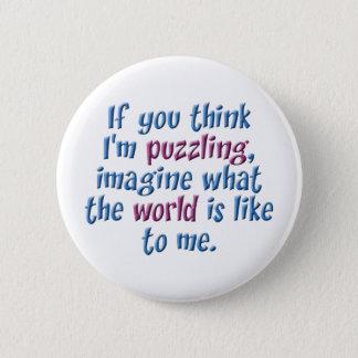 Puzzling World 6 Cm Round Badge