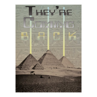 Pyramids UFO Landing They re Coming Back Poster