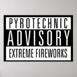 Pyrotechnic Advisory – Extreme Fireworks Poster