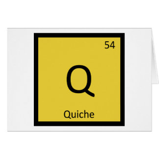 Q - Quiche Breakfast Chemistry Periodic Table Card