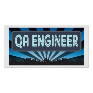QA Engineer Marquee Poster