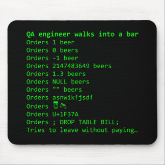 QA Engineer orders a beer Mouse Pad