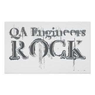 QA Engineers Rock Poster