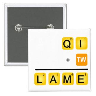 QI is LAME! 15 Cm Square Badge