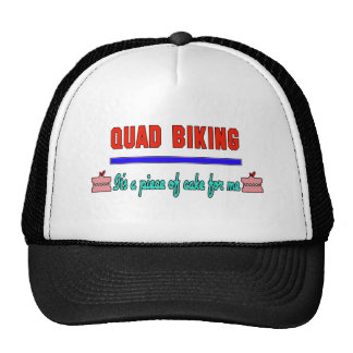 Quad Biking It's a piece of cake for me Trucker Hat