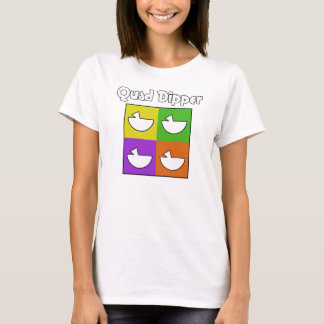 Quad Dipper (front only) T-Shirt