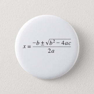 quadratic formula 6 cm round badge