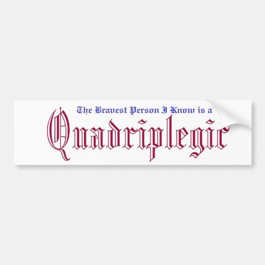 quadriplegic awarness bumper sticker