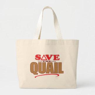 Quail Save Large Tote Bag