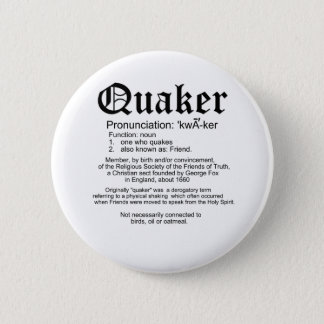 Quaker Definition 6 Cm Round Badge