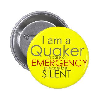 Quaker - Emergency 6 Cm Round Badge