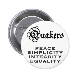 Quaker Motto 6 Cm Round Badge