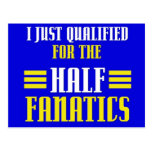 Qualified for Half Fanatics Post Cards