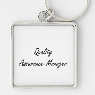 Quality Assurance Manager Artistic Job Design Silver-Colored Square Key Ring