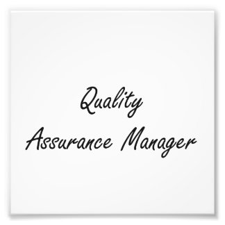 Quality Assurance Manager Artistic Job Design Photo Print