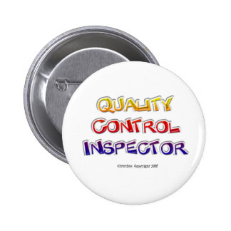 Quality  Control Inspector 6 Cm Round Badge