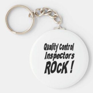 Quality Control Inspectors Rock! Keychain