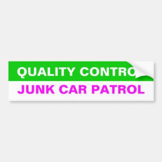 QUALITY CONTROL JUNK CAR PATROL BUMPER STICKERS