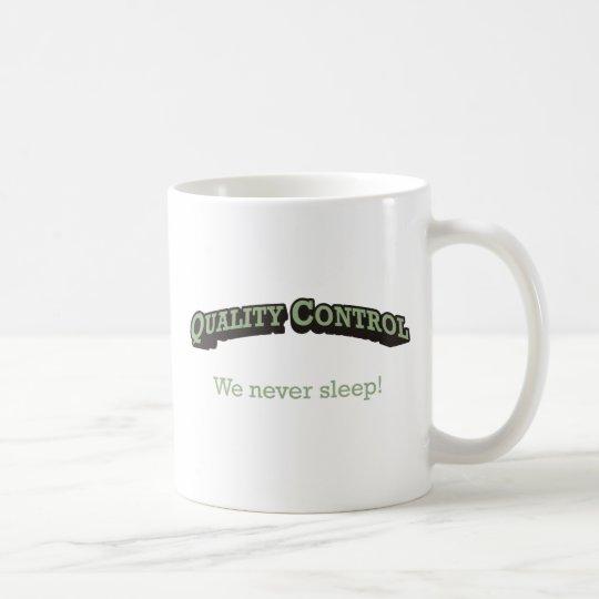Quality Control / Sleep Coffee Mug