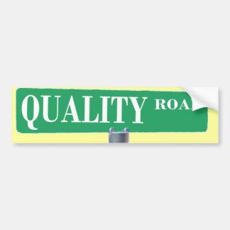 QUALITY ROAD SIGN BUMPER STICKER