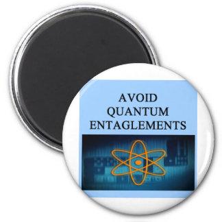 QUANTUM mechanics. 6 Cm Round Magnet