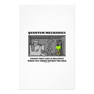 Quantum Mechanics Proof That Life Is Relative Personalised Stationery