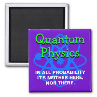 Quantum Physics Magnet