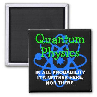 Quantum Physics Square Magnet