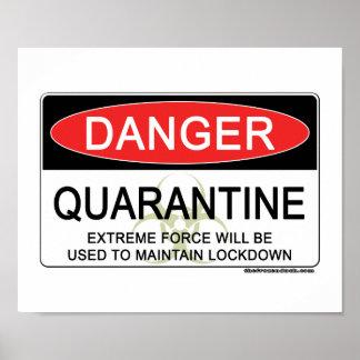 Quarantine Danger Sign