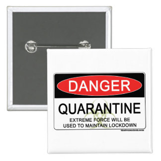 Quarantine Danger Sign 15 Cm Square Badge