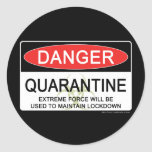 Quarantine Danger Sign Round Sticker