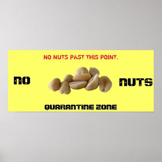 QUARANTINE ZONE, NO NUTS POSTER