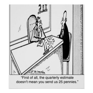 Quarterly Taxes Does Not Mean 25¢ Poster