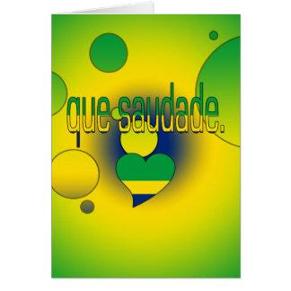 Que Saudade! Brazil Flag Colors Pop Art Greeting Cards
