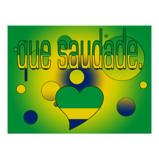 Que Saudade! Brazil Flag Colors Pop Art Poster
