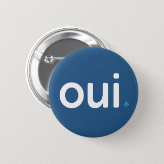 Quebec YES RÉFÉENDUM FRENCH Patriotism 6 Cm Round Badge