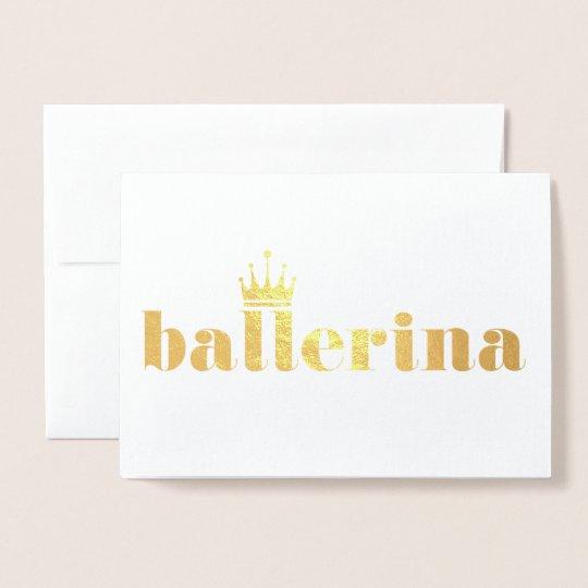 Queen Ballerina Dance Recital Foil Card
