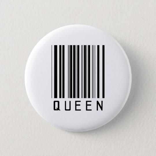 Queen Bar Code 6 Cm Round Badge