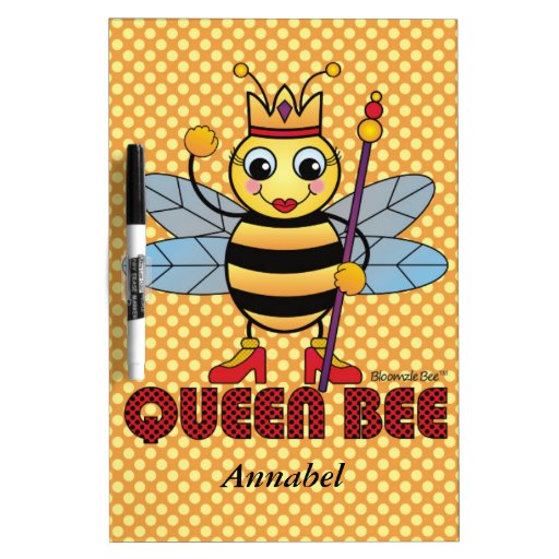 """Queen Bee"" Dry Erase White Board"