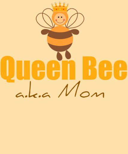 Queen Bee Funny Mother's Day Tee Shirts