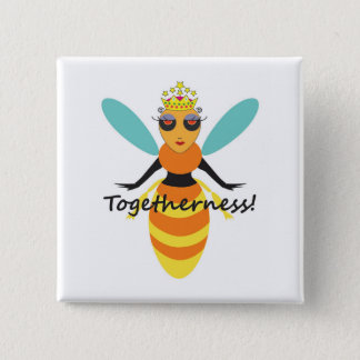 Queen Bee togetherness 15 Cm Square Badge