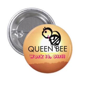 QUEEN BEE Work it, Girl! 3 Cm Round Badge